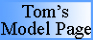 Tom's Model Page